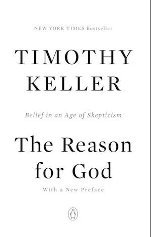 The Reason for God af Timothy Keller