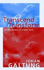 Transcend and Transform af Johan Galtung
