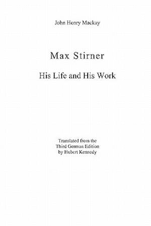 Max Stirner af John Henry Mackay