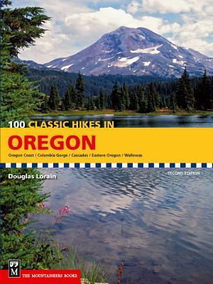 100 Classic Hikes in Oregon af Douglas Lorain