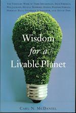 Wisdom For A Livable Planet af Carl N. McDaniel