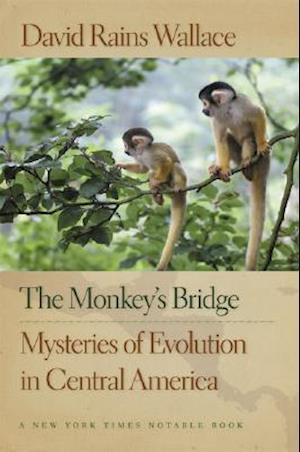 The Monkey's Bridge af David Rains Wallace