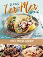 Classic Tex-Mex Cooking