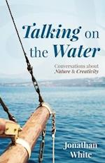 Talking on the Water