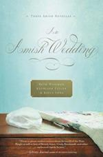 An Amish Wedding af Beth Wiseman, Kelly Long, Kathleen Fuller
