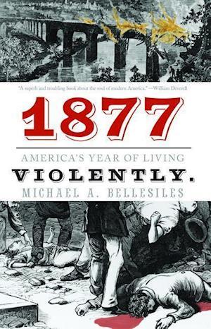 1877 af Michael A. Bellesiles