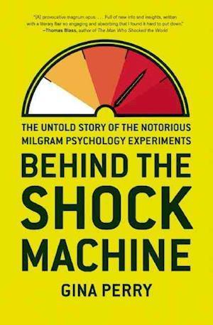 Behind the Shock Machine af Gina Perry