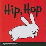 Hip, Hop af Catherine Hnatov