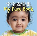 My Face Book (Chinese/English Bilingual Edition) af Star Bright Books, Star Bright Bks