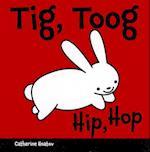 Tig, Toog/Hip, Hop af Catherine Hnatov