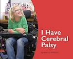 I Have Cerebral Palsy
