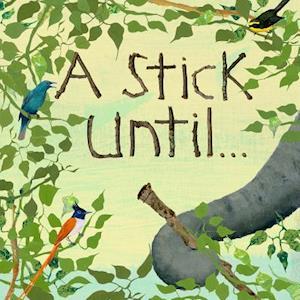 Bog, hardback A Stick Until]] af Constance Anderson