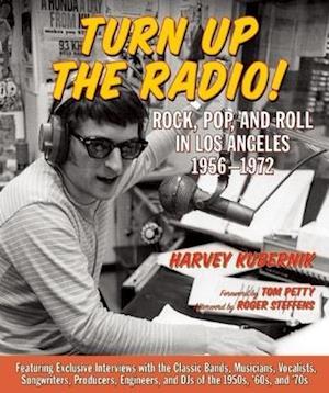 Turn Up the Radio af Harvey Kubernik
