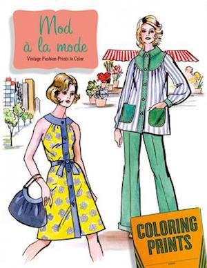 Bog, paperback Mod À La Mode Coloring Book af Laughing Elephant