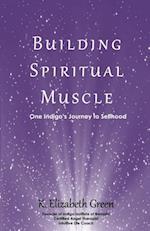 Building Spiritual Muscle