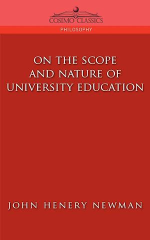 On the Scope of University Education af John Henry Newman