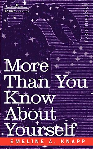More Than You Know about Yourself af Emeline A. Knapp