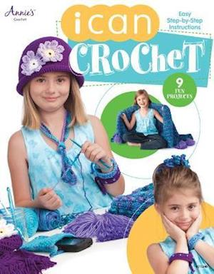 I Can Crochet af Annie's