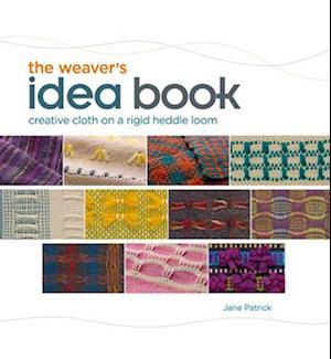 The Weaver's Idea Book af Jane Patrick, Ann Budd