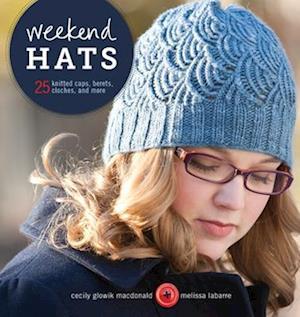 Weekend Hats af Cecily MacDonald, Melissa LaBarre