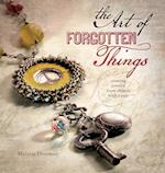 The Art of Forgotten Things: Creating Jewelry af Melanie Doerman