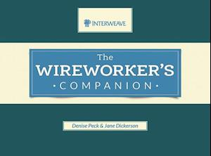 The Wireworker's Companion af Denise Peck