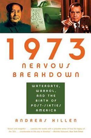 1973 Nervous Breakdown af Andreas Killen