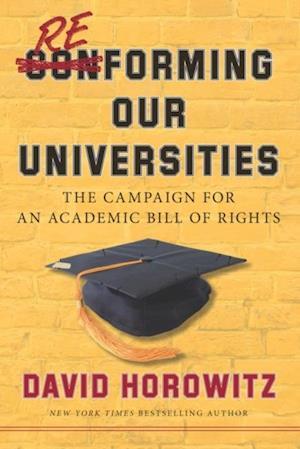Reforming Our Universities af David Horowitz