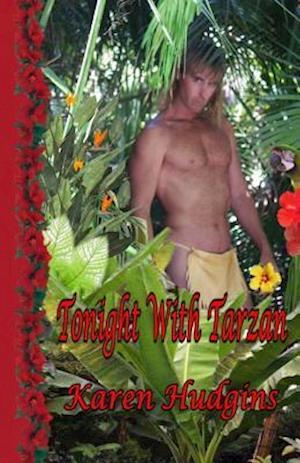 Tonight with Tarzan af Karen Hudgins