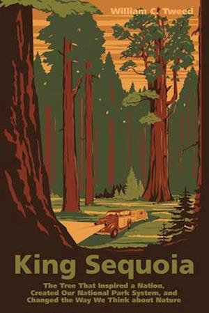 King Sequoia af William C. Tweed