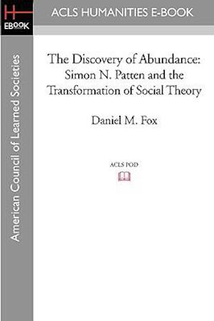 The Discovery of Abundance af Daniel M. Fox