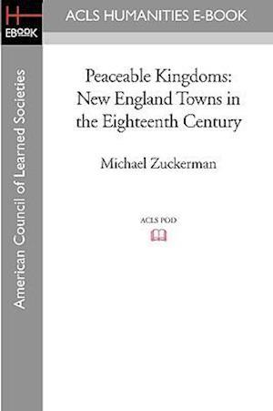 Peaceable Kingdoms af Michael Zuckerman