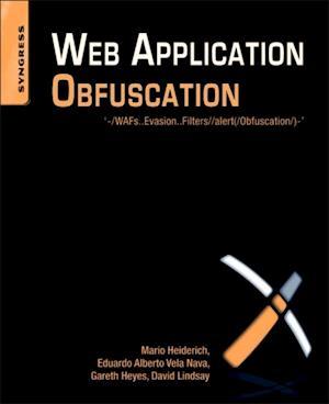 Web Application Obfuscation af David Lindsay