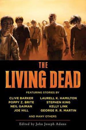 The Living Dead af George R R Martin, Harlan Ellison, Joe Hill