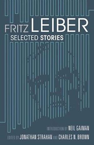 Fritz Leiber af Neil Gaiman, Jonathan Strahan, Fritz Leiber