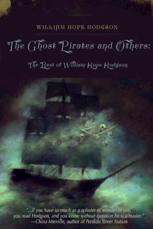 The Ghost Pirates and Others af William Hope Hodgson