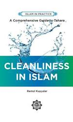 Cleanliness in Islam (Islam in Practice)
