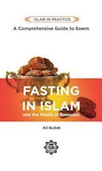 Fasting in Islam (Islam in Practice)