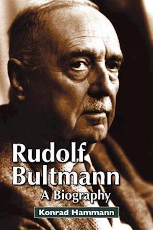Rudolf Bultmann af Konrad Hammann