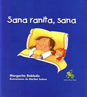 Sana Ranita, Sana af Margarita Robleda