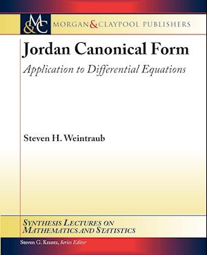 Jordan Canonical Form af Steven H. Weintraub