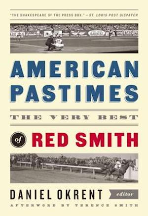 American Pastimes af Red Smith