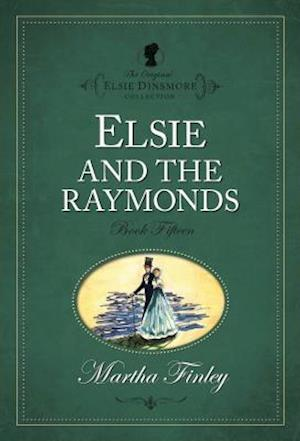 Elsie and the Raymonds af Martha Finley