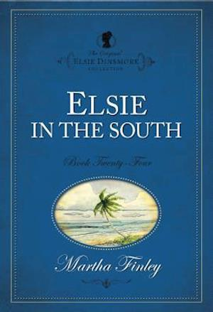 Elsie in the South af Martha Finley
