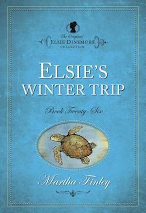 Elsie's Winter Trip af Martha Finley