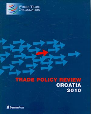 Trade Policy Review - Croatia af World Trade Organization