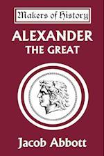 Alexander the Great af Jacob Abbott