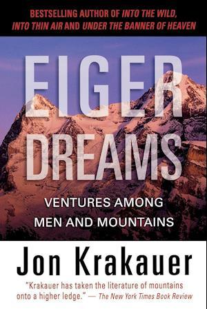Bog, paperback Eiger Dreams af Jon Krakauer
