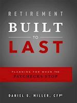 Retirement Built to Last