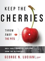 Keep the Cherries Throw Away the Pits